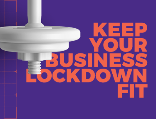What Are Your Lockdown Business Goals?